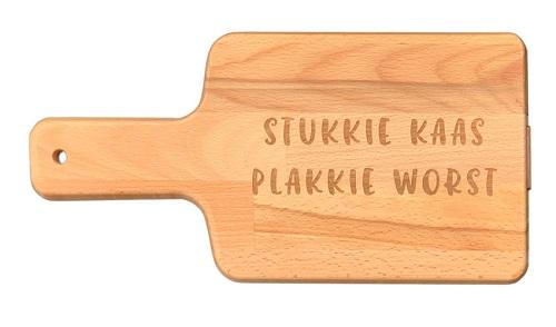 """Snijplank """"Stukkie Kaas Plakkie Worst"""""""