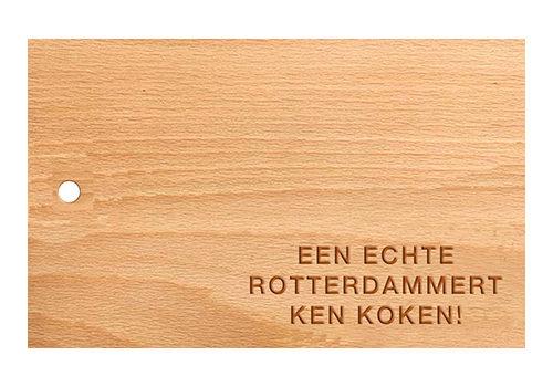 """Snijplank groot """"Een echte Rotterdammert ken koken"""""""